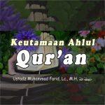 Keutamaan Ahlul Qur'an
